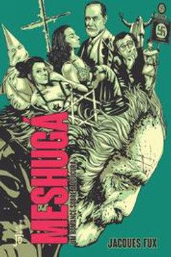 Meshugá - Um romance sobre a loucura