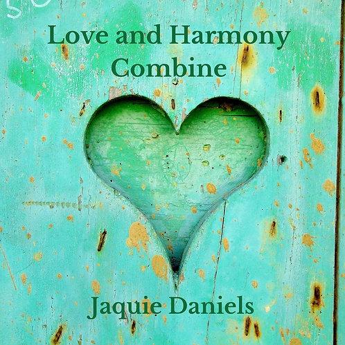 Love and Harmony Combine
