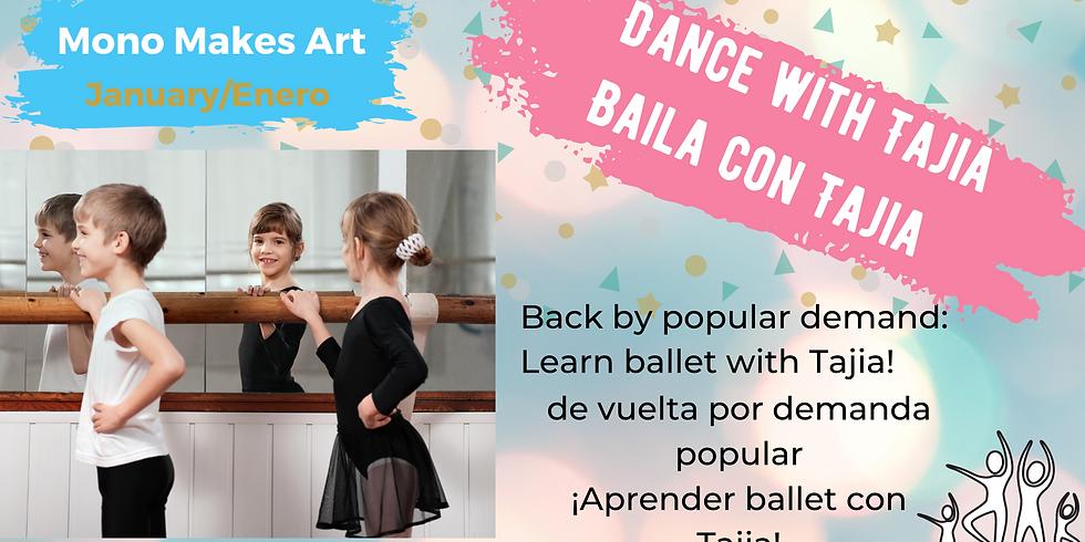 Mono Makes Art: Dance with Tajia 6th-8th grades