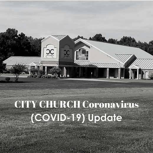 CITY CHURCH Coronavirus (COVID-19) Updat