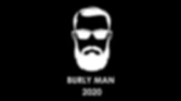 BURLY MAN 2020.png