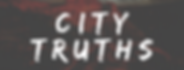 city Truths.png
