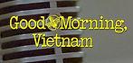 Good Morning, Vietnam.jpg
