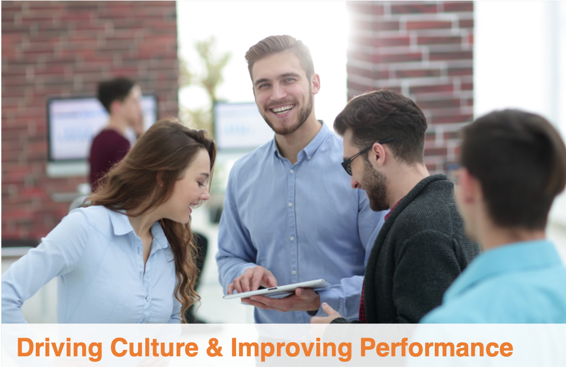 Driving Culture & Improving Performance