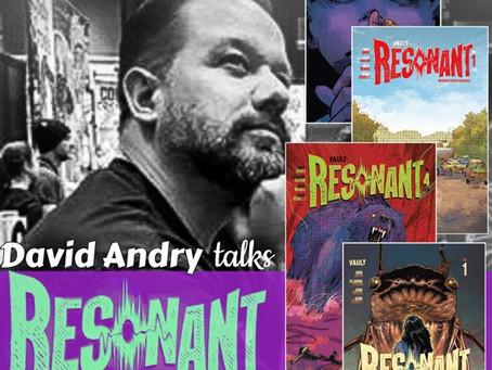 David Andry Talks Resonant