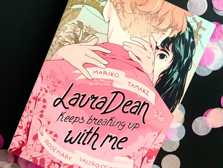 Unhappily Ever After (Laura Dean Keeps Breaking Up With Me Review)