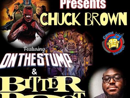 Chuck Brown Talks ON THE STUMP & BITTER ROOT