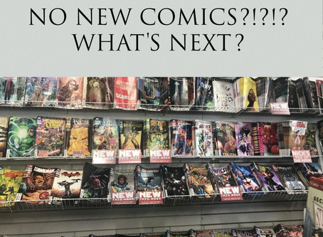 "What's Next For Comics? ""Thanks A Lot Coronavirus"""