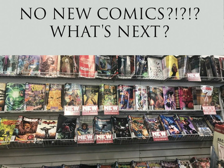 "What's Next For Comics? ""Thanks A Lot Coronavirus"""