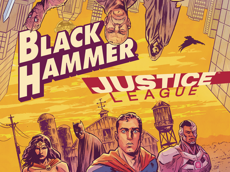 """Black Hammer/Justice League #1(Review): Sometime All You Need Is A Little """"Relaxation"""""""