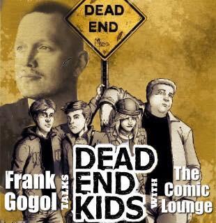 Frank Gogol Talks HIs New Book, DEAD END KIDS