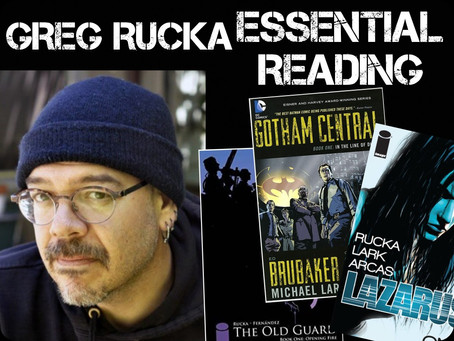 Essential Reading List: Greg Rucka