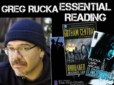 Essential Reading List: Greg Rucka