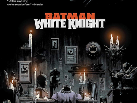 Look Who's Not Evil Now (Batman: White Knight Review)