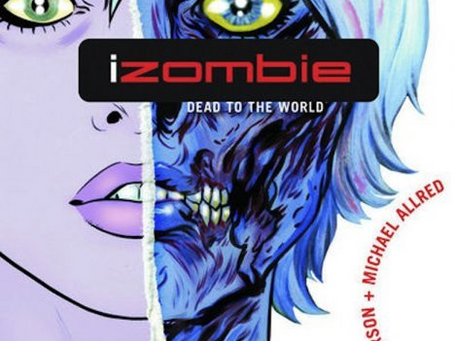 iZombie: Dead To The World (Review)