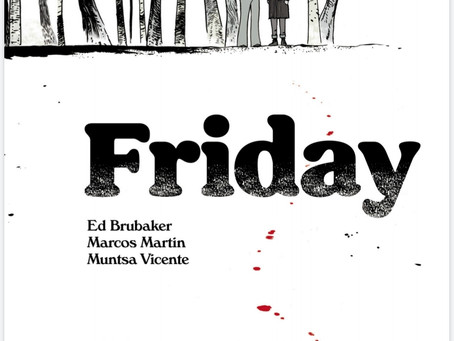 Brubaker & Martin's New Spin on the YA Genre (Friday #1 Review)