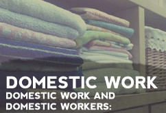 DOMESTIC WORK | Domestic work and domestic workers: Interdisciplinary and compared perspectives