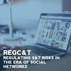 RegC&T- Regulating S&T risks in the era of social networks