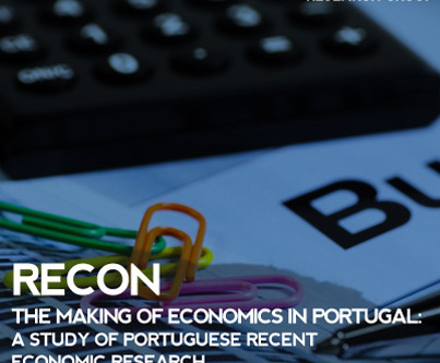 RECON |  The making of economics in Portugal: a study of Portuguese recent economic research (1980 t