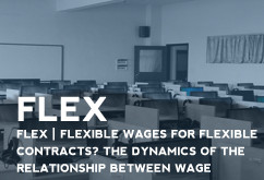 FLEX | Flexible wages for flexible contracts? The dynamics of the relationship between wage policy a