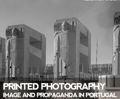 Printed Photography. Image and Propaganda in Portugal (1934-1974)