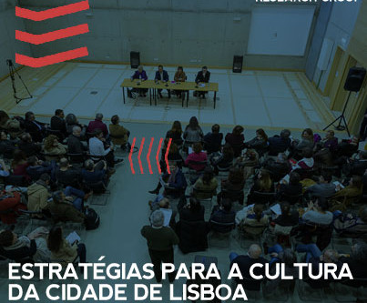 CULTURE LX | Strategic definition and reflection on the cultural sector in Lisbon