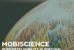 MOBIScience | Scientists´ mobility in Portugal: trajectories and knowledge circulation
