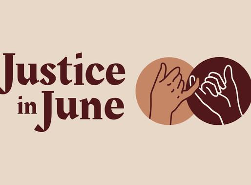 Justice in June