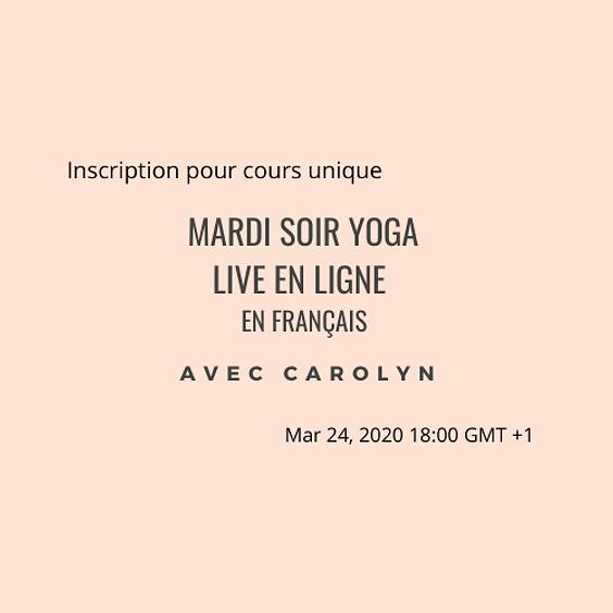 Mardi soir YOGA LIVE EN LIGNE avec Carolyn en Français