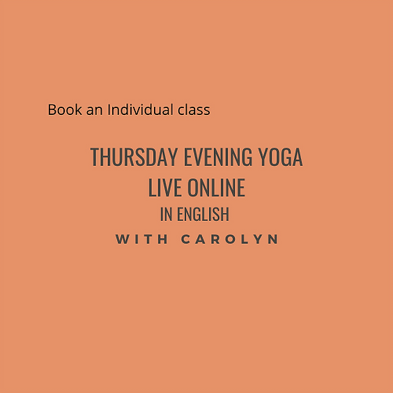 Thursday evening Yoga LIVE ONLINE with Carolyn in English