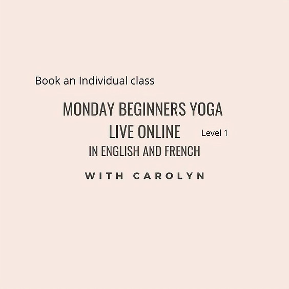 Monday Beginners Yoga in English + French - Level 1
