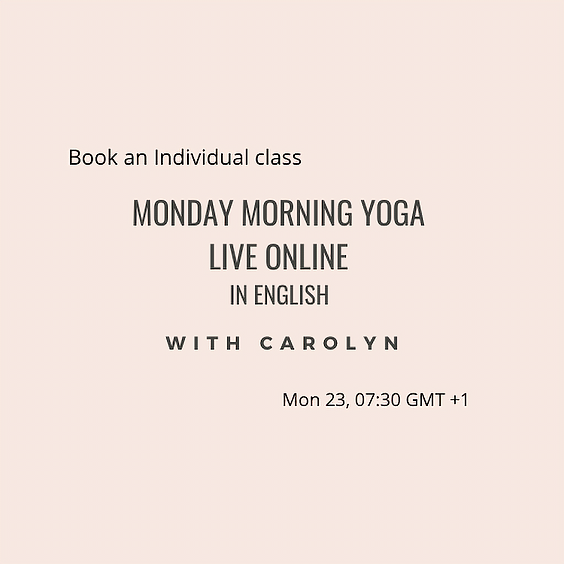 Monday Morning Yoga LIVE ONLINE with Carolyn in English