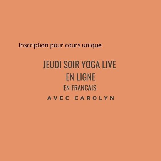 Jeudi soir Yoga LIVE en ligne avec Carolyn en français