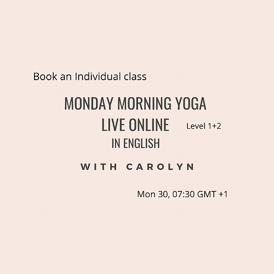 Monday Morning Yoga LIVE ONLINE with Carolyn in English Level 1+2