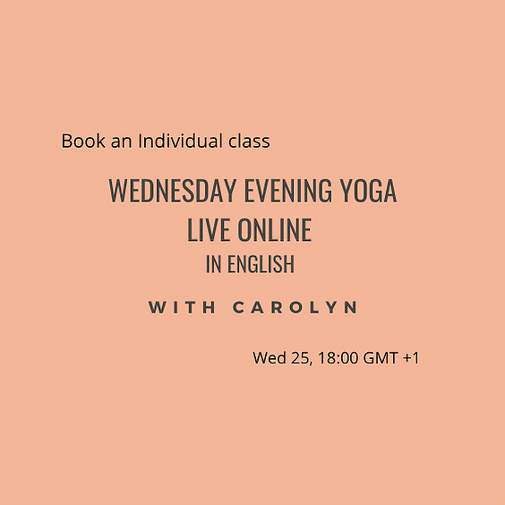 Wednesday evening Yoga LIVE ONLINE with Carolyn in English