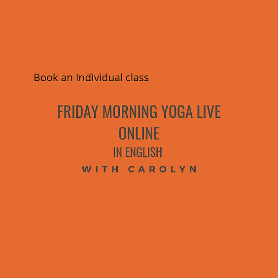 Friday Morning Yoga LIVE ONLINE with Carolyn in English