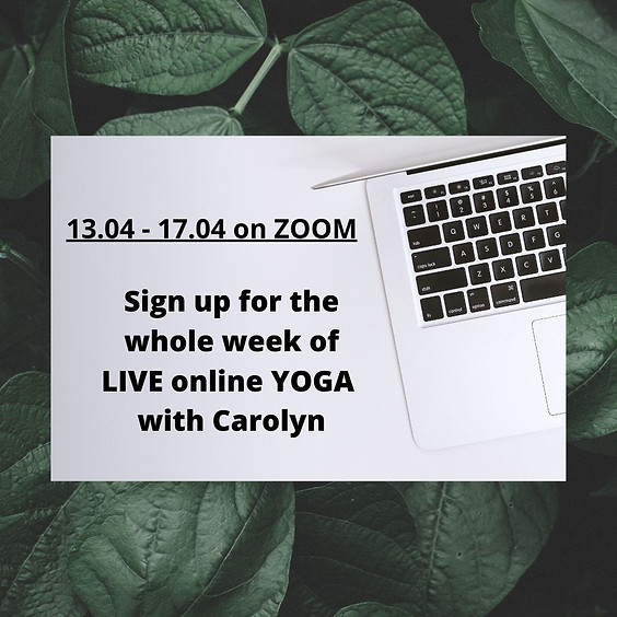 20.04 - 24.04 LIVE ONLINE yoga with Carolyn