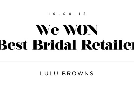 We won Best Bridal Retailer 2018!!!