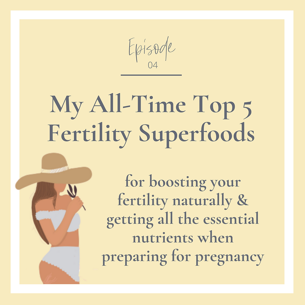 Want to know my all-time top 5 fertility superfoods? I'm sharing my favourite foods for boosting your fertility naturally and making sure you're getting all the essential nutrients when preparing for pregnancy