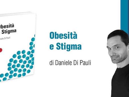 Obesità e Stigma: manuale fondamentale nella gestione efficace e rispettosa del paziente con obesità
