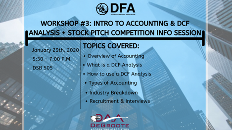 Workshop 3: Intro to Accounting and DCF Analysis + Stock Pitch Competition Info Session