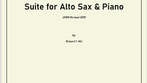 Suite For Alto Sax & Piano (2009/2019)