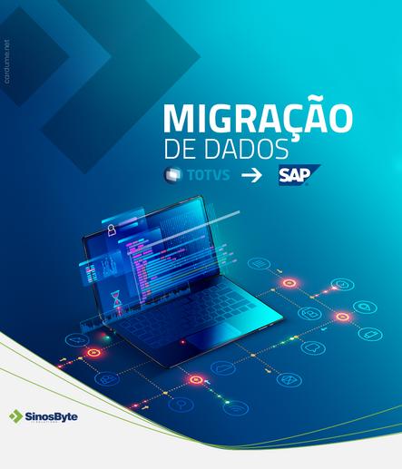 Migração de dados do ERP TOTVS para ERP SAP usando a ferramenta SAP Data Migration