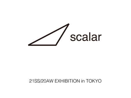 scalar 21SS/20AW exhibition in tokyo