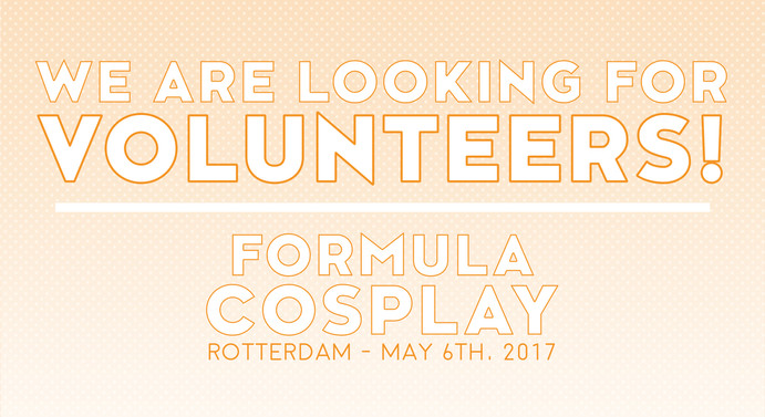 Fomula Cosplay Europe 2nd Edition - Volunteers Poster