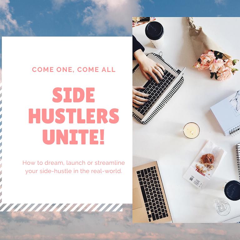 Side Hustlers, Unite!