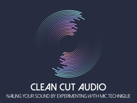5. Nailing Your Sound by Experimenting with Microphone Technique