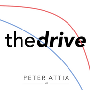The Drive with Peter Attia