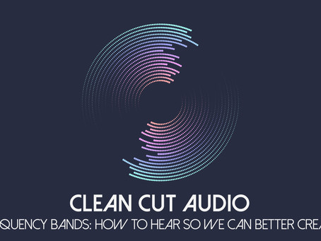 14. Frequency Bands: How to Hear So We Can Better Create. The Science of Sound 301