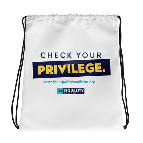 Check Your Privilege Equality Drawstring bag